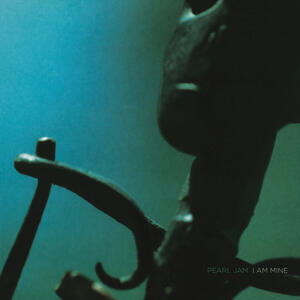 I Am Mine - Down - Vinile 7'' di Pearl Jam