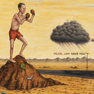 Save You - Other Side - Vinile 7'' di Pearl Jam