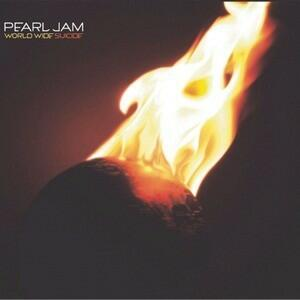 World Wide Suicide - Life Wasted - Vinile 7'' di Pearl Jam