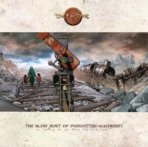 The Slow Rust of Forgotten Machinery - Vinile LP + CD Audio di Tangent
