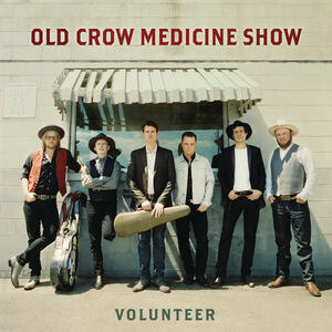 Volunteer - Vinile LP di Old Crow Medicine Show