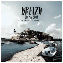 Breizh Eo Ma Bro! - CD Audio