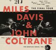 CD The Final Tour. The Bootleg Series vol.6 John Coltrane Miles Davis