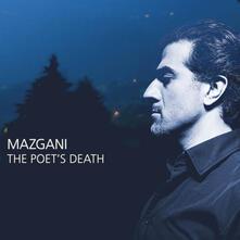 Poet's Death - CD Audio di Mazgani