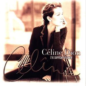 S'il Suffisait D'aimer - Vinile LP di Céline Dion