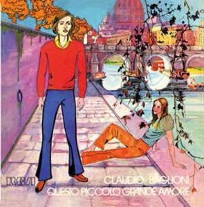 Questo piccolo grande amore - Vinile LP di Claudio Baglioni