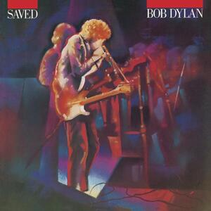Saved - Vinile LP di Bob Dylan