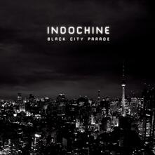 Black City Parade - CD Audio di Indochine