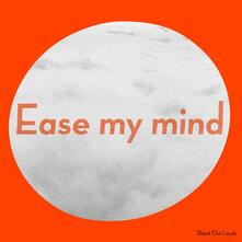 Ease My Mind - CD Audio di Shout Out Louds