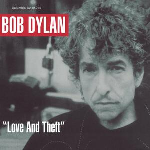 Love and Theft - Vinile LP di Bob Dylan