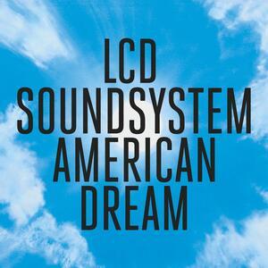 American Dream - Vinile LP di LCD Soundsystem