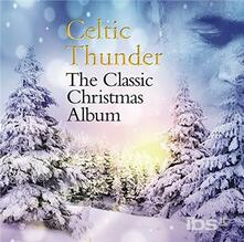Classic Christmas Album - CD Audio di Celtic Thunder