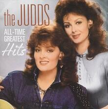 All Time Greatest Hits - CD Audio di Judds