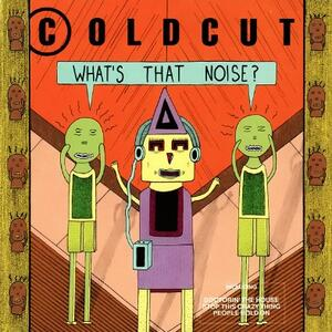 What's That Noise? - Vinile LP di Coldcut