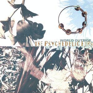 World Outside - Vinile LP di Psychedelic Furs
