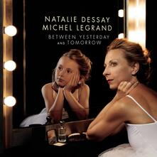 Between Yesterday - Vinile LP di Natalie Dessay