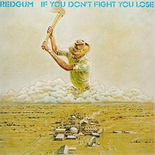 If You Don't Fight You - Vinile LP di Redgum