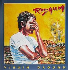 Virgin Ground (Reissue) - Vinile LP di Redgum