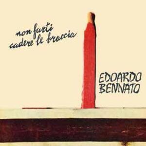 Non farti cadere le braccia - Vinile LP di Edoardo Bennato