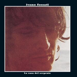 La casa del serpente - Vinile LP di Ivano Fossati