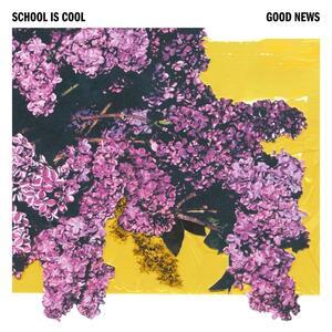 Good News - Vinile LP + CD Audio di School is Cool