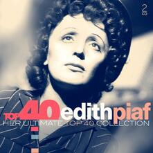 Top 40 Edith Piaf (Digipack) - CD Audio di Edith Piaf