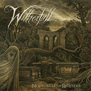 Nocturnes and Requiems - Vinile LP + CD Audio di Witherfall