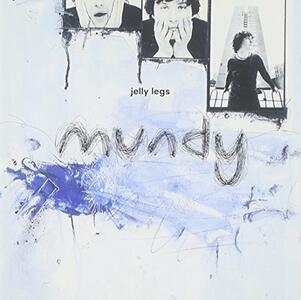 Jelly Legs - Vinile LP di Mundy