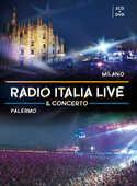 CD Radio Italia Live. Il concerto: Milano-Palermo