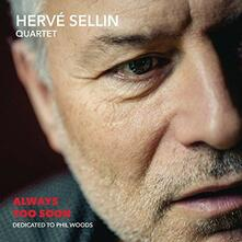 Always Too Soon - CD Audio di Hervé Sellin