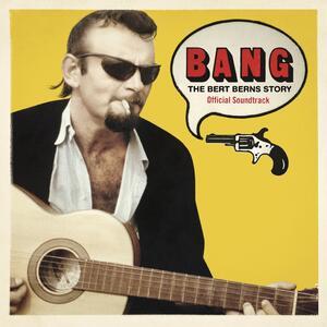 Bang. The Bert Berns Story (Colonna Sonora) - Vinile LP