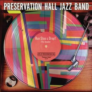 Run, Stop & Drop the Needle - Vinile LP di Preservation Hall Jazz Band