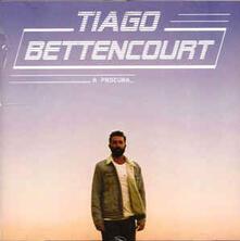 A Procura - CD Audio di Tiago Bettencourt