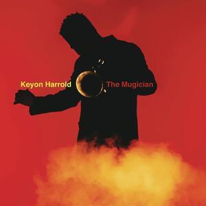 Mugician - Vinile LP di Keyon Harrold