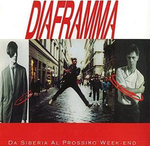 Da Siberia al prossimo Week End - Vinile LP di Diaframma