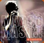 CD Masini in Concerto Marco Masini