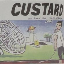 We Have (Reissue) - Vinile LP di Custard