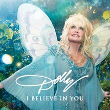 I Believe In You - CD Audio di Dolly Parton