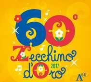CD Zecchino d'oro 2017. 60a Edizione Piccolo Coro dell'Antoniano