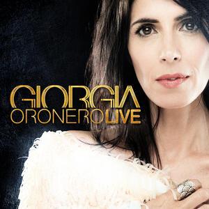 Oronero Live - CD Audio di Giorgia