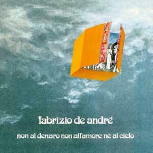 Non al denaro, non all'amore, né al cielo - Vinile LP di Fabrizio De André