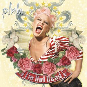 I'm Not Dead - Vinile LP di P!nk