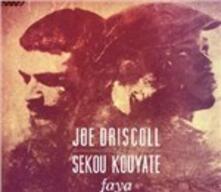 Faya - CD Audio di Sekou Batourou Kouyate,Joe Driscoll