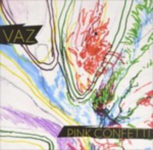 Pink Confetti ep - Vinile LP di Vaz