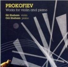 Sonate per violino n.1, n.2 - Marce e Masks per violino - CD Audio di Sergej Sergeevic Prokofiev,Gil Shaham,Orli Shaham