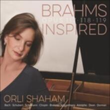 Brahms Inspired - CD Audio di Johannes Brahms,Orli Shaham