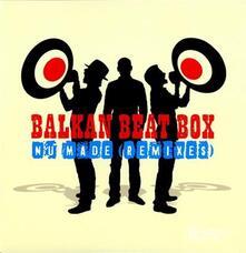 Nu Made Remixes - Vinile LP di Balkan Beat Box