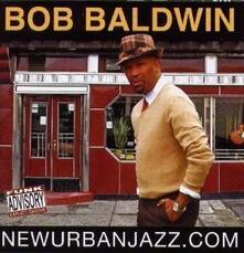 Newurbanjazz.com - CD Audio di Bob Baldwin
