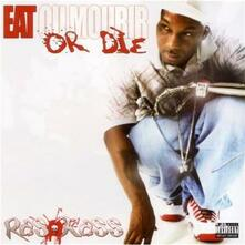 Eat or Die - CD Audio di Ras Kass