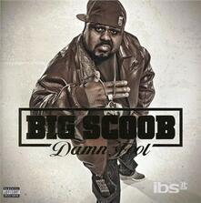 Damn Fool - CD Audio di Big Scoob